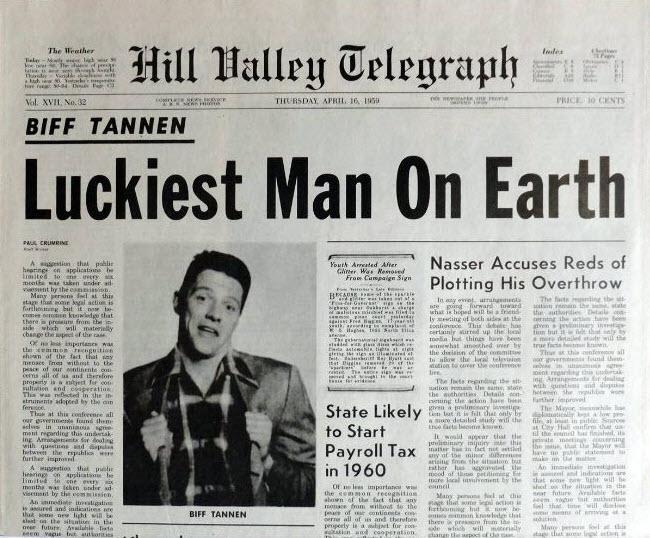 Biff Tannen - Luckiest Man on Earth (Hill Valley Telegraph,